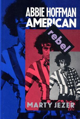 Image for Abbie Hoffman: American Rebel