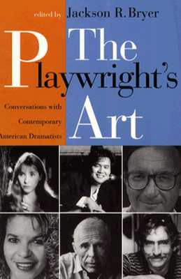 Image for The Playwright's Art: Conversations with Contemporary American Dramatists