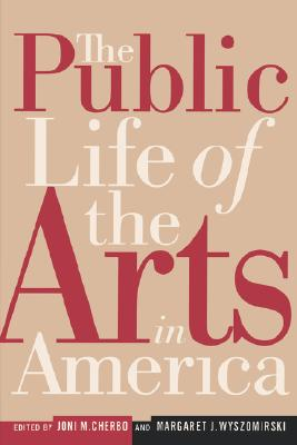 Image for The Public Life of the Arts in America