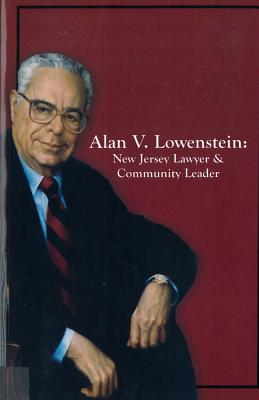 Image for Alan V. Lowenstein: New Jersey Lawyer and Community Leader