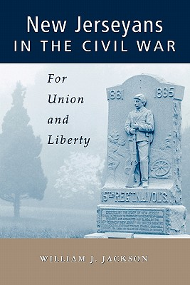 Image for New Jerseyans in the Civil War: For Union and Liberty