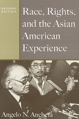 Race, Rights, and the Asian American Experience, Ancheta, Angelo N
