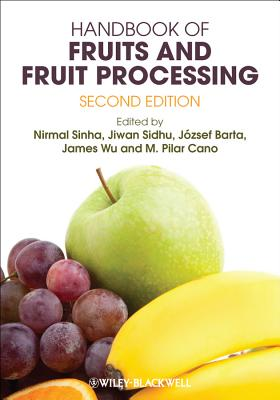 Handbook Of Fruits And Fruit Processing 2Ed (Hb 2012)