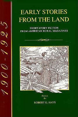 Image for Early Stories from the Land: Short-Story Fiction from American Rural Magazines 1900-1925