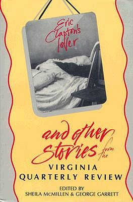 Image for Eric Clapton's Lover and Other Stories of the Virginia Quarterly Review