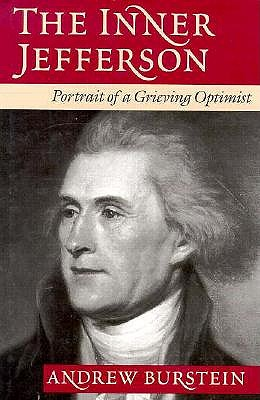 Image for The Inner Jefferson, Portrait of a Grieving Optimist