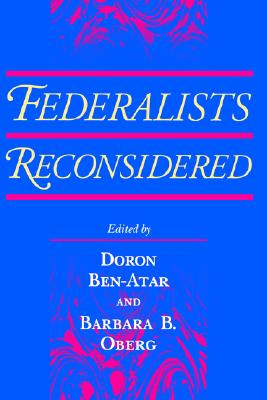 Federalists Reconsidered