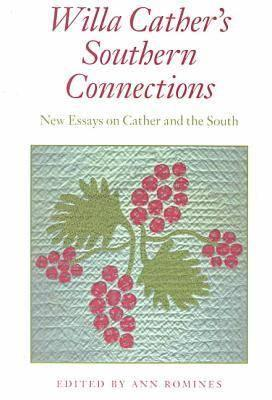 Image for Willa Cather's Southern Connections: New Essays on Cather and the South