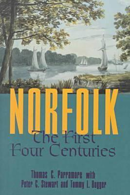 Image for Norfolk: The First Four Centuries