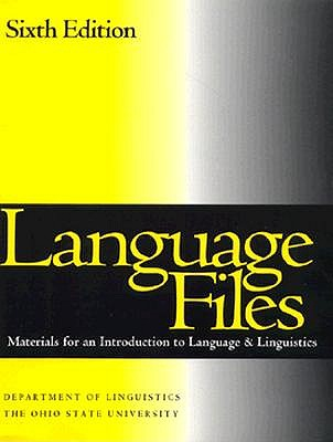 Language Files: Materials for an Introduction to Language & Linguistics, Poletto, Robert; Jannedy, Stefanie