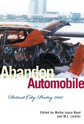 Image for Abandon Automobile: Detroit City Poetry 2001 (African American Life (Paperback))
