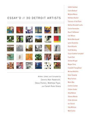 Essay'd: 30 Detroit Artists (Painted Turtle), Panton, Steve; Piper, Matthew; Nawrocki, Dennis Alan; Sharp, Sarah Rose