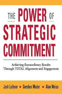 The Power of Strategic Commitment, Josh Leibner