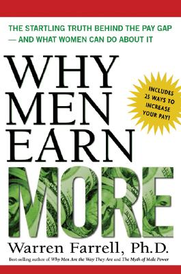 Image for Why Men Earn More: The Startling Truth Behind the Pay Gap -- and What Women Can Do About It