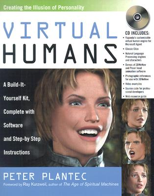 Image for Virtual Humans: A Build-It-Yourself Kit, Complete with Software and Step-by-Step Instructions