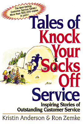 Image for Tales of Knock Your Socks Off Service: Inspiring Stories of Outstanding Customer Service