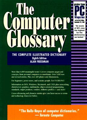 Image for The Computer Glossary (Computer Glossary (Book and CD Rom), ed 8)