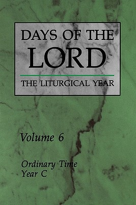 Days of the Lord: Volume 6: Ordinary Time, Year C, Various