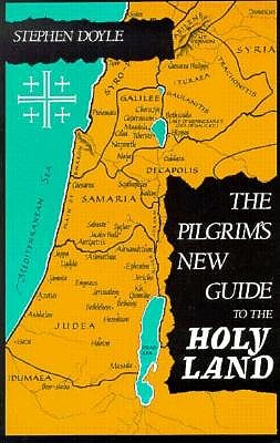Image for The Pilgrim's New Guide to the Holy Land