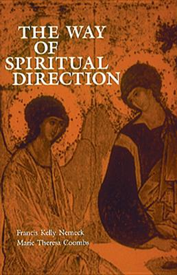 Image for The Way of Spiritual Direction (Consecrated Life Studies)