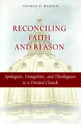 Image for Reconciling Faith and Reason