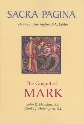 Image for The Gospel of Mark (Sacra Pagina)