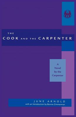 Image for Cook and the Carpenter: A Novel by the Carpenter (The Cutting Edge: Lesbian Life and Literature Series)