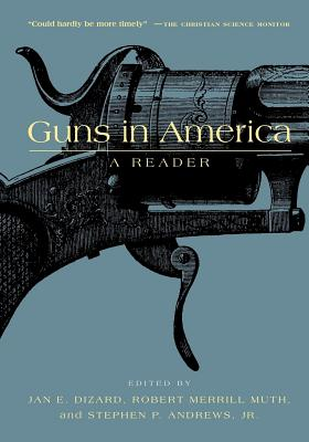 Image for Guns in America: A Historical Reader