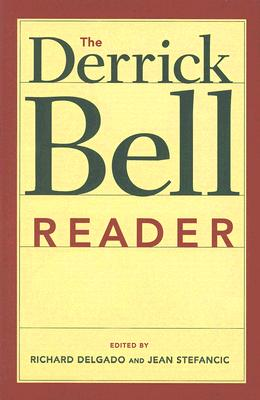 Image for The Derrick Bell Reader (Critical America)