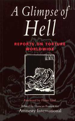 Image for A Glimpse of Hell: Reports on Torture Worldwide