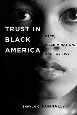 Image for Trust in Black America: Race, Discrimination, and Politics