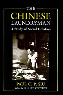 Chinese Laundryman, Siu, Paul C.P.