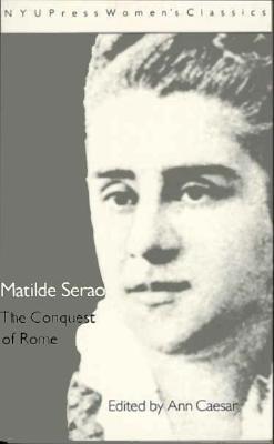 Image for Matilde Serao:  'The Conquest of Rome' (Women's Classics)