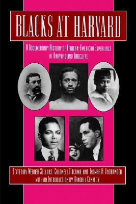 Image for Blacks at Harvard: A Documentary History of African-American Experience At Harvard and Radcliffe