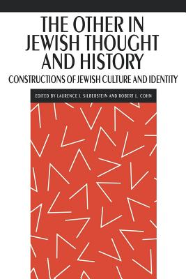 Image for The Other in Jewish Thought and History: Constructions of Jewish Culture and Identity (New Perspectives on Jewish Studies)