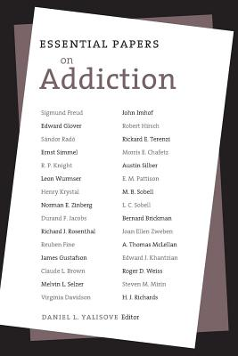 Image for Essential Papers on Addiction (Essential Papers in Psychoanalysis)