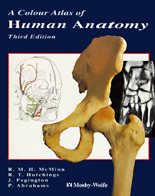 Image for A Colour Atlas of Human Anatomy (McMinn's Color Atlas of Human Anatomy)