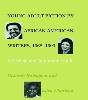 Image for Young Adult Fiction by African American Writers, 1968-1993: A Critical and Annotated Guide (Garland Reference Library of the Humanities)