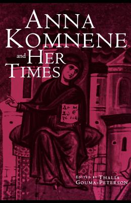 Image for Anna Komnene and Her Times (Garland Medieval Casebooks)