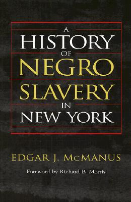 Image for A History of Negro Slavery in NY