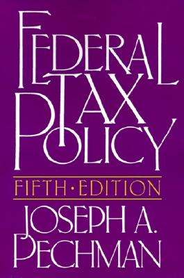 Image for Federal Tax Policy (Studies of Government Finance. Second Series)