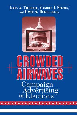 Image for Crowded Airwaves: Campaign Advertising in Elections