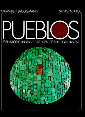 Image for Pueblos: Prehistoric Indian Cultures of the Southwest
