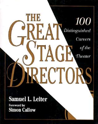 Image for The Great Stage Directors: 100 Distinguished Careers of the Theater