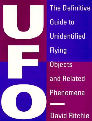 Image for UFO : The Definitive Guide to Unidentified Flying Objects and Related Phenomena