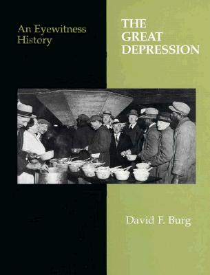 Image for The Great Depression: An Eyewitness History (Eyewitness History Series)