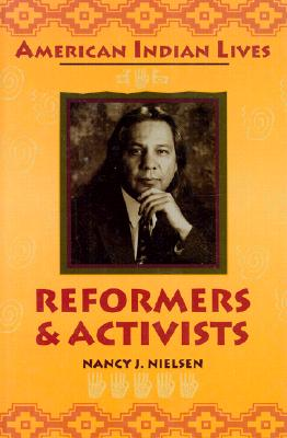 Image for Reformers and Activists (American Indian Lives (New York, N.Y.).)