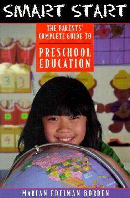 Image for Smart Start: The Parents' Complete Guide to Preschool Education