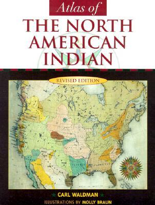 Atlas of the North American Indian, Carl Waldman