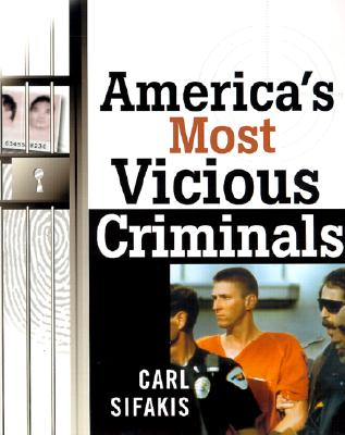 Image for America's Most Vicious Criminals
